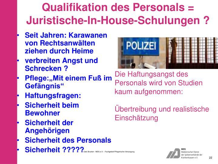 Qualifikation des Personals =