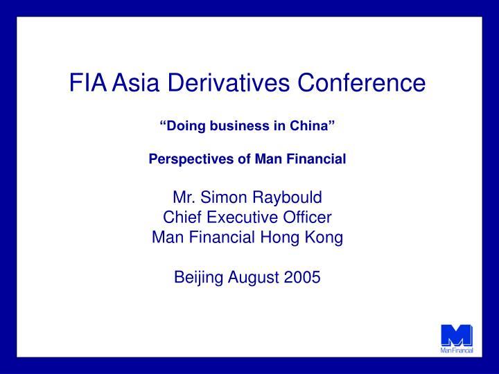 FIA Asia Derivatives Conference
