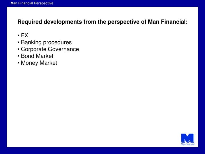 Man Financial Perspective