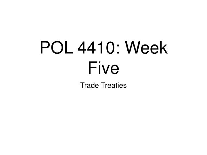 pol 4410 week five
