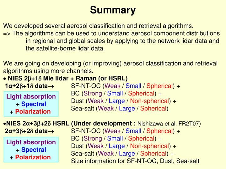 We developed several aerosol classification and retrieval algorithms.