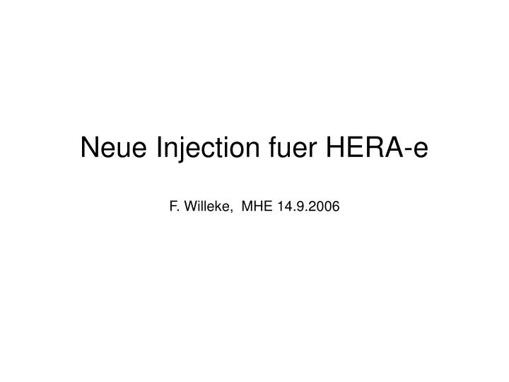 Neue injection fuer hera e f willeke mhe 14 9 2006
