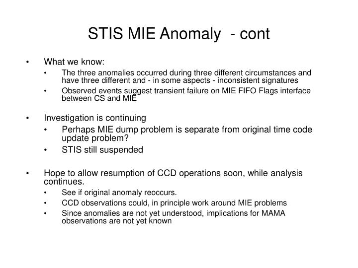 STIS MIE Anomaly  - cont