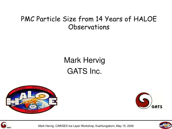 PMC Particle Size from 14 Years of HALOE Observations