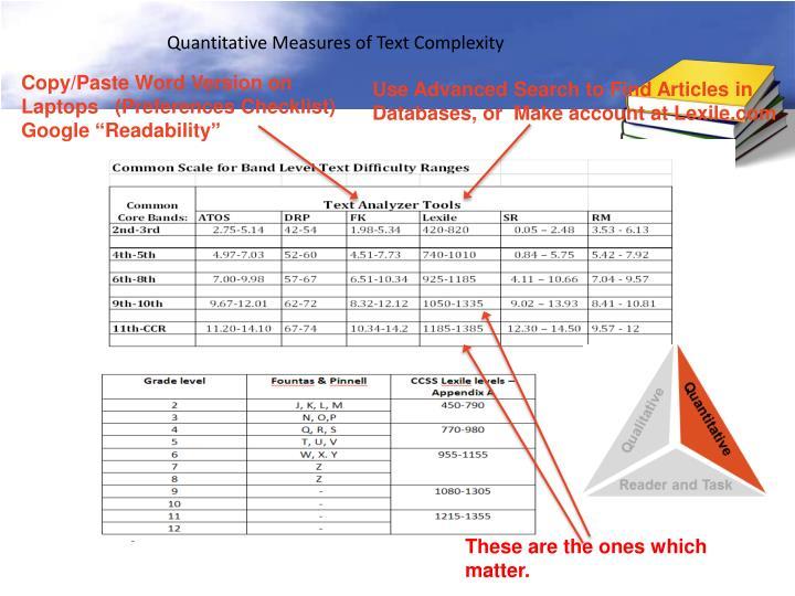 Quantitative Measures of Text Complexity