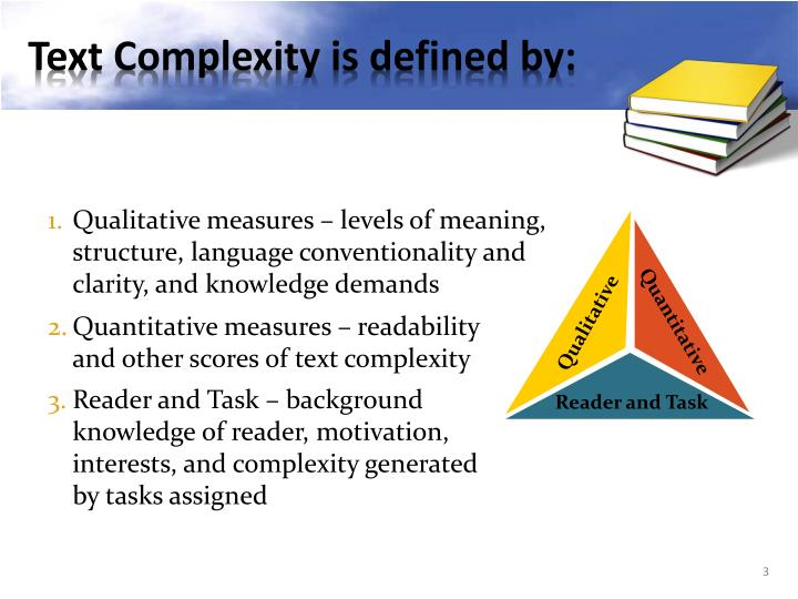 Qualitative measures – levels of meaning, structure, language conventionality and clarity, and knowledge demands