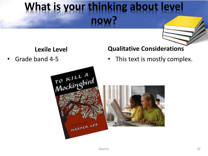 What is your thinking about level now?