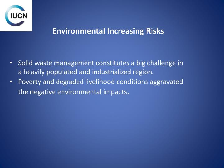 Environmental Increasing Risks