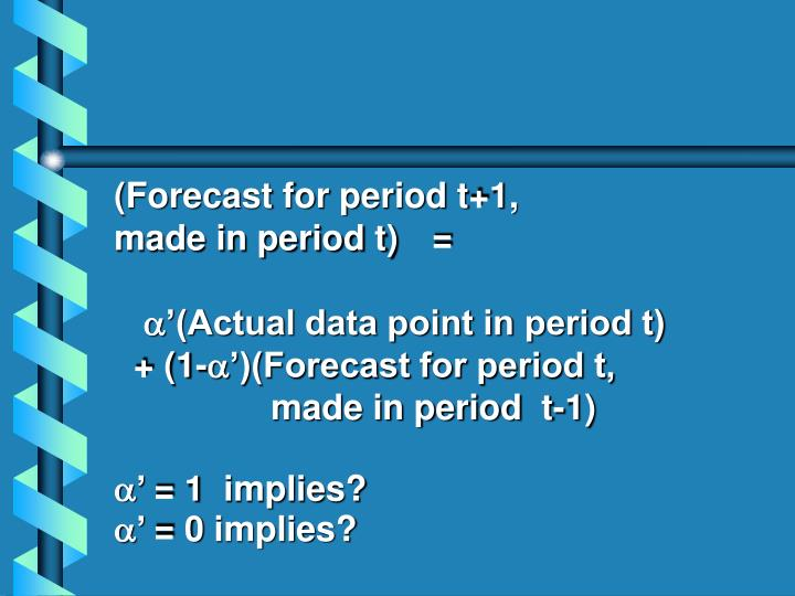 (Forecast for period t+1,