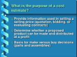 what is the purpose of a cost estimate