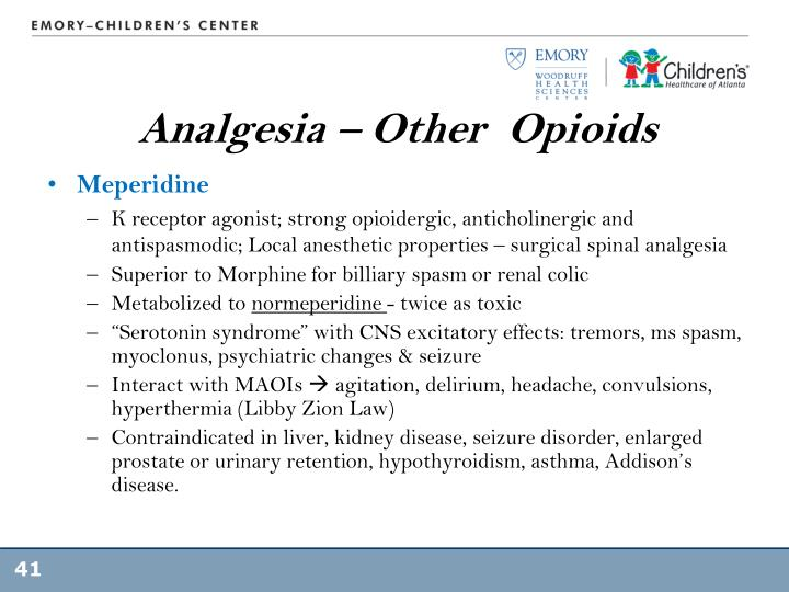Analgesia – Other  Opioids