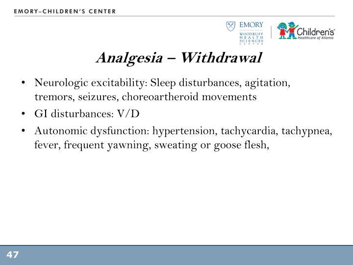 Analgesia – Withdrawal