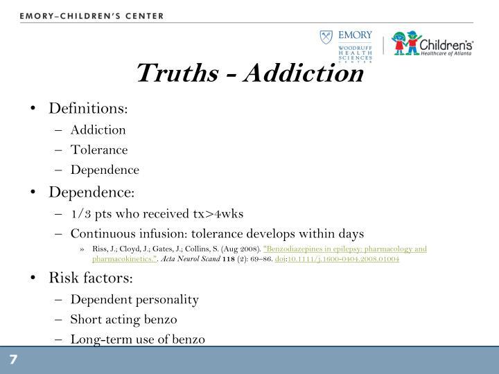 Truths - Addiction