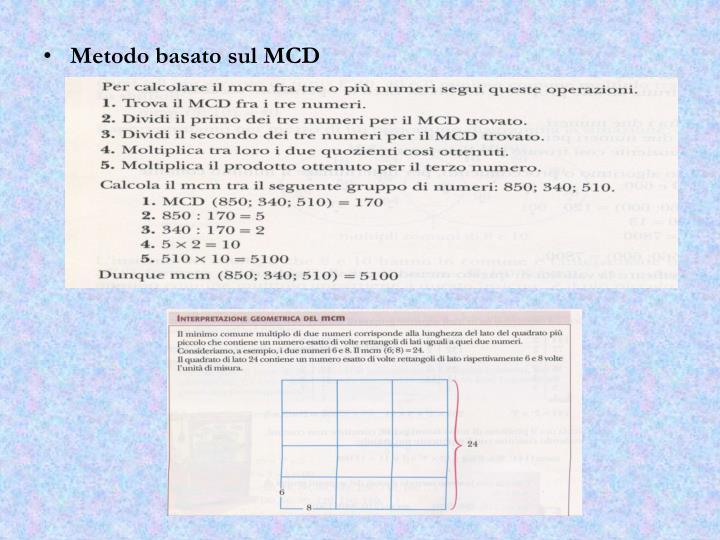 Metodo basato sul MCD