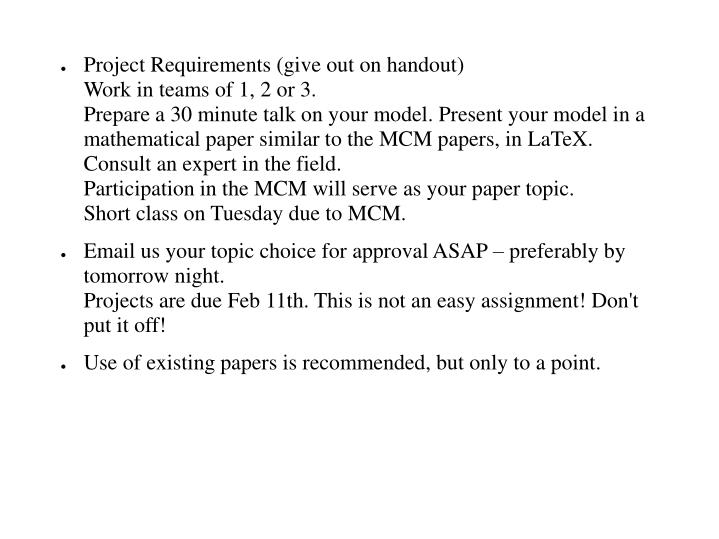 Project Requirements (give out on handout)