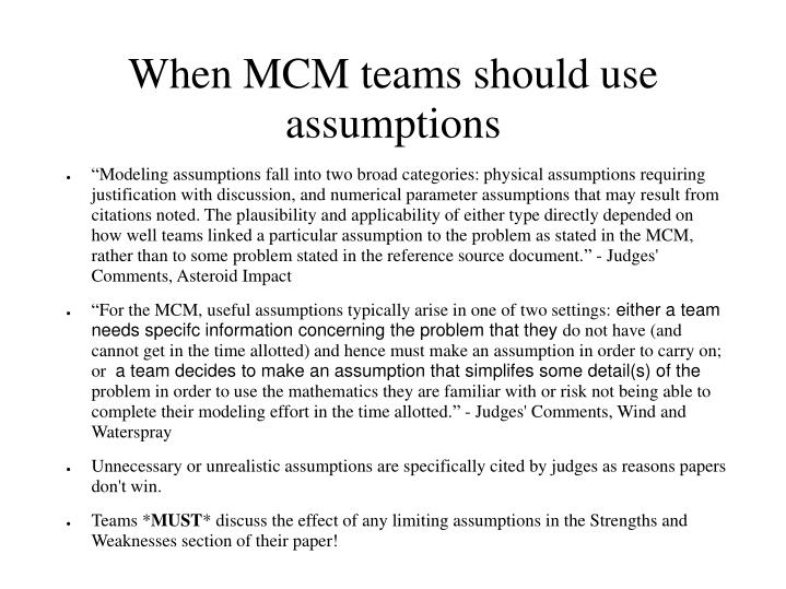 When MCM teams should use assumptions