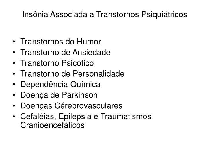Insônia Associada a Transtornos Psiquiátricos