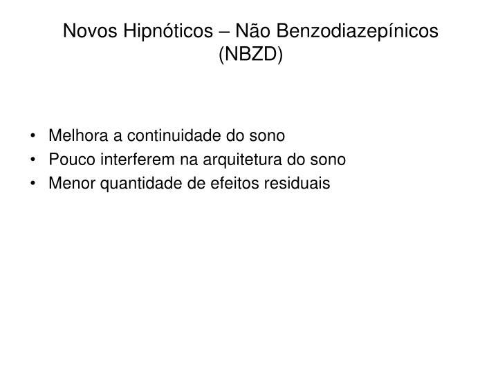 Novos Hipnóticos – Não Benzodiazepínicos (NBZD)