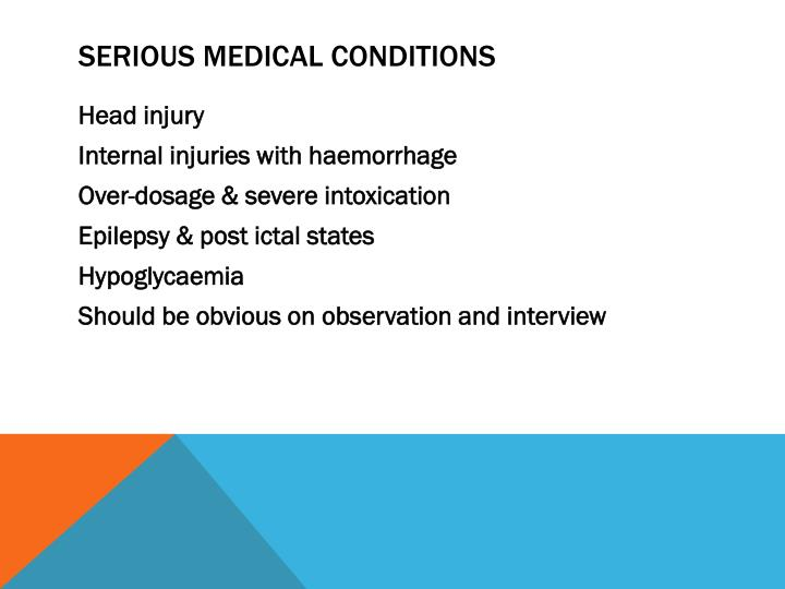 Serious Medical Conditions