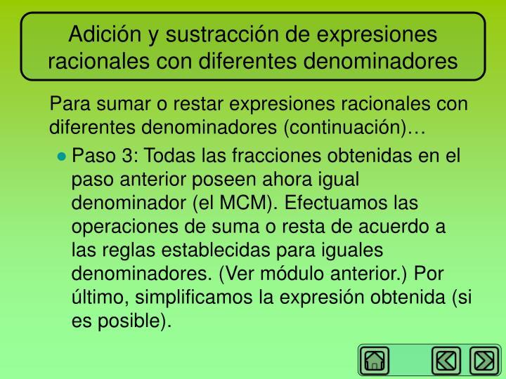 Adición y sustracción de expresiones racionales con diferentes denominadores