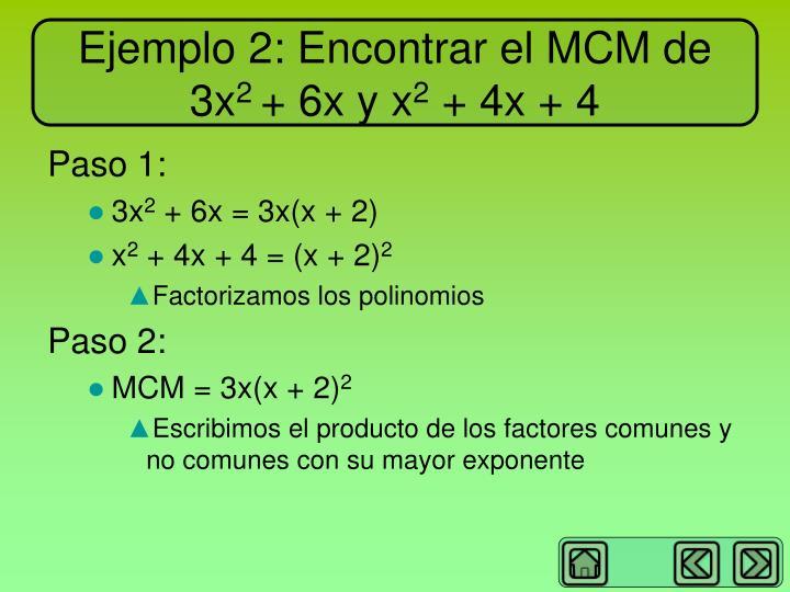 Ejemplo 2: Encontrar el MCM de 3x