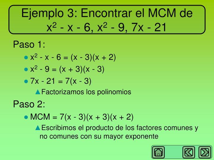 Ejemplo 3: Encontrar el MCM de