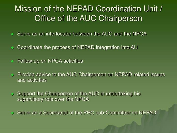 Mission of the NEPAD Coordination Unit / Office of the AUC Chairperson
