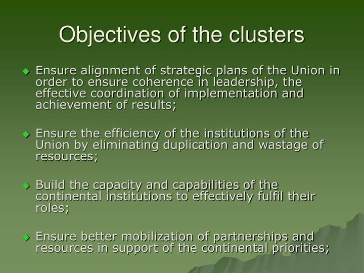 Objectives of the clusters