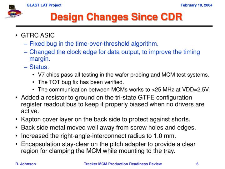 Design Changes Since CDR