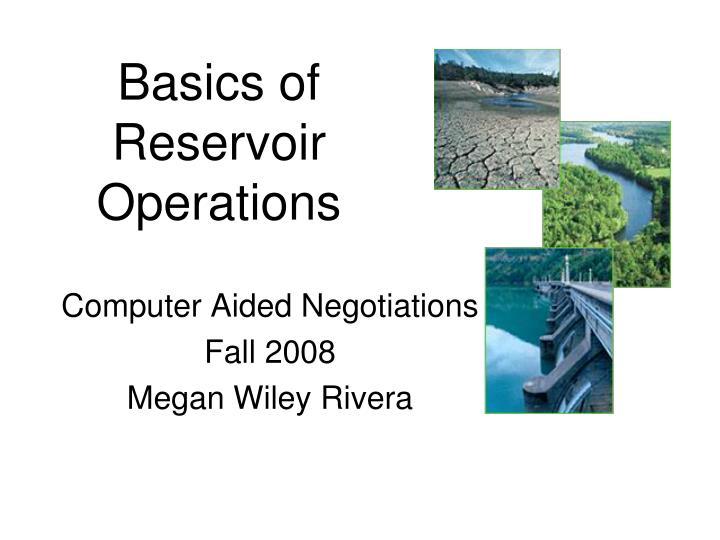 Basics of Reservoir Operations