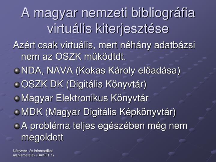 A magyar nemzeti bibliográfia virtuális kiterjesztése