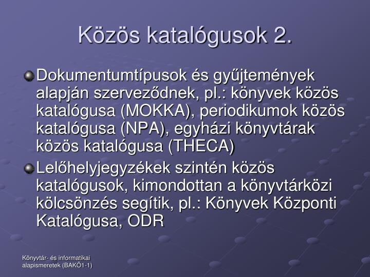 Közös katalógusok 2.