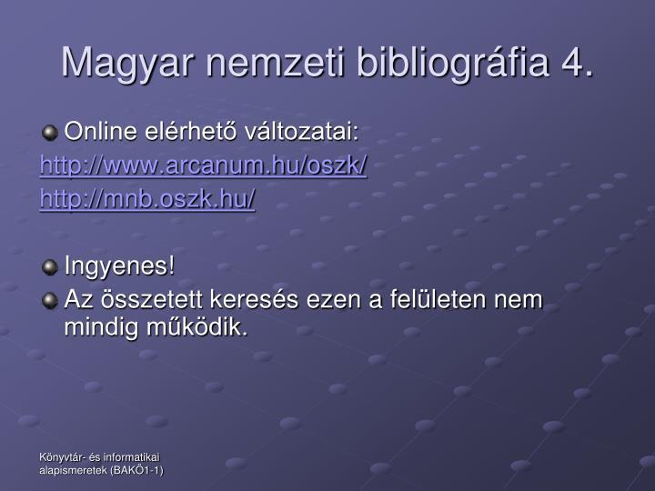 Magyar nemzeti bibliográfia 4.