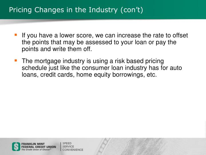 Pricing Changes in the Industry (con't)