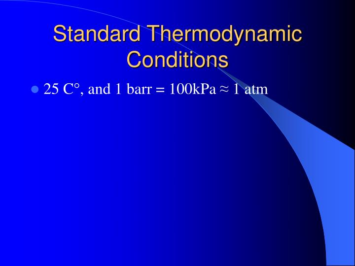Standard thermodynamic conditions