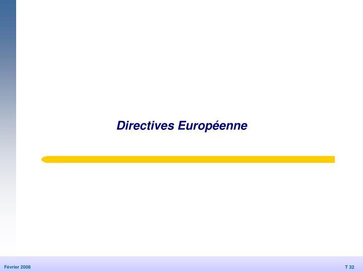Directives Européenne