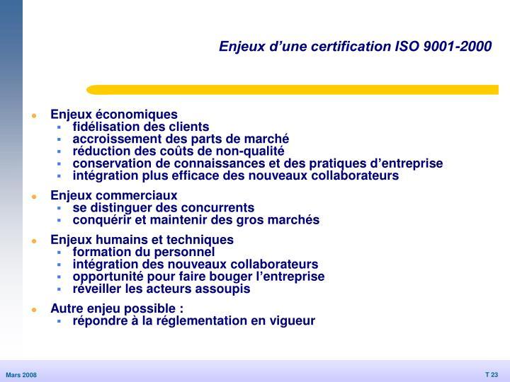 Enjeux d'une certification ISO 9001-2000