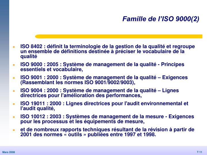Famille de l'ISO 9000(2)