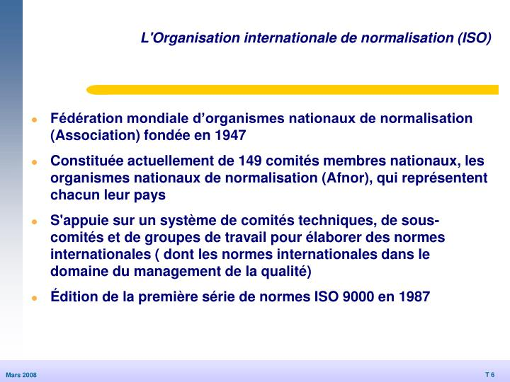 L'Organisation internationale de normalisation (ISO)