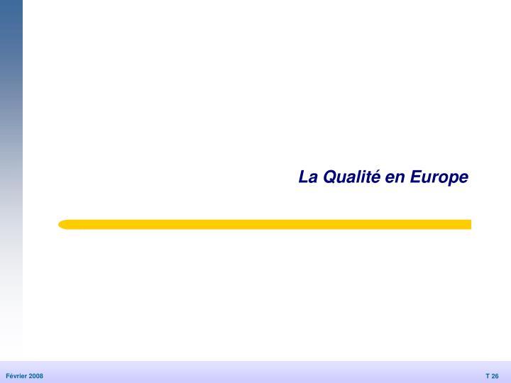 La Qualité en Europe