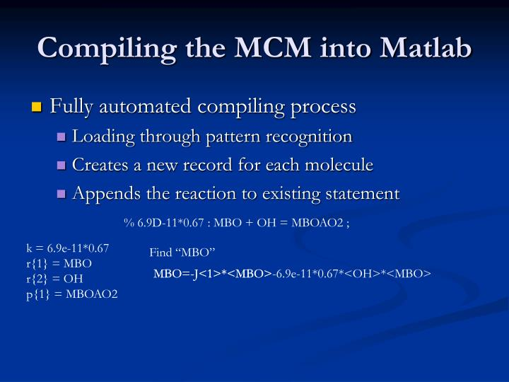 Compiling the MCM into Matlab