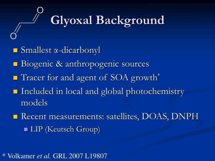 Glyoxal Background