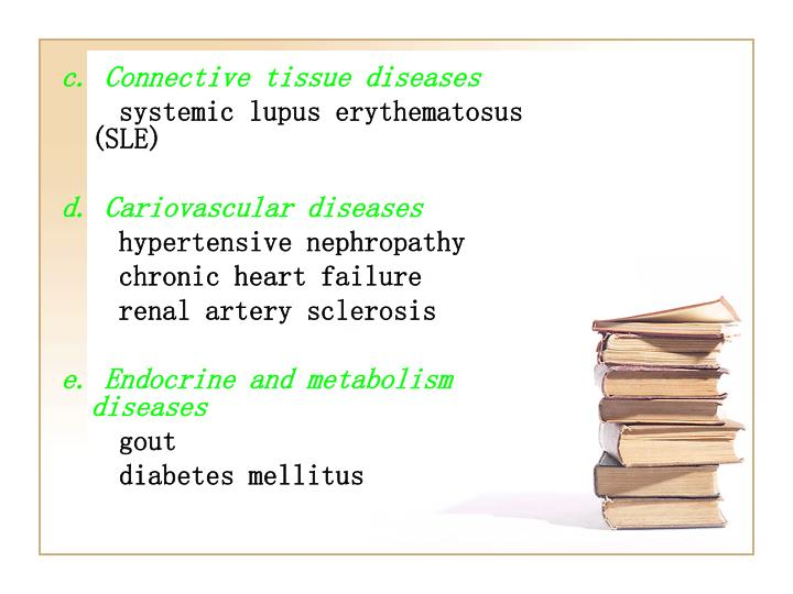 c. Connective tissue diseases