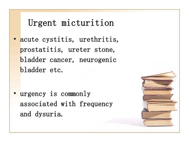 Urgent micturition