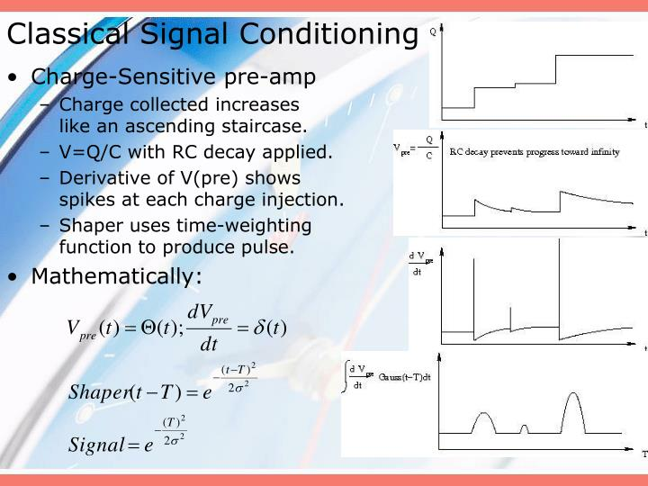Classical Signal Conditioning
