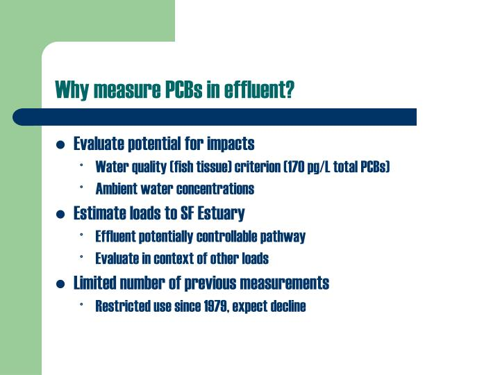 Why measure PCBs in effluent?