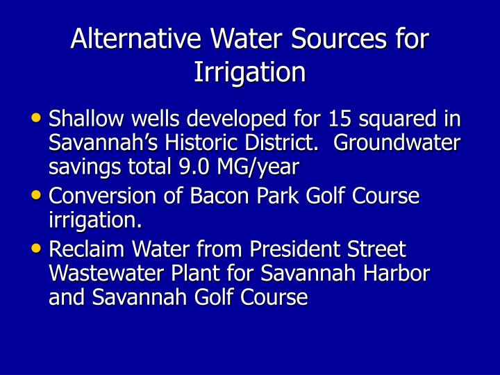 Alternative Water Sources for Irrigation