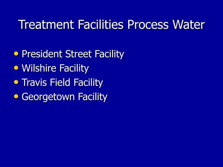 Treatment Facilities Process Water