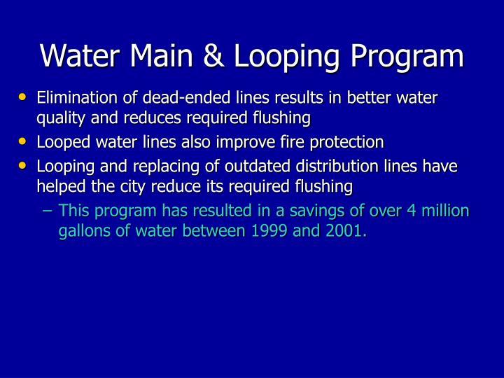 Water Main & Looping Program