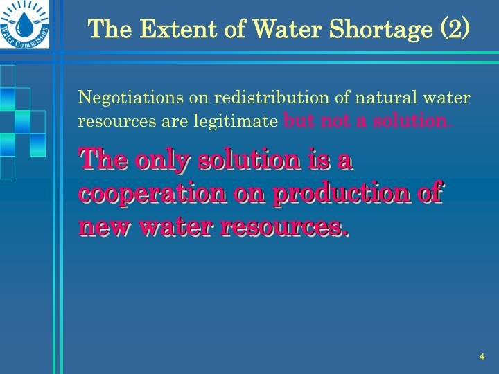 The Extent of Water Shortage (2)